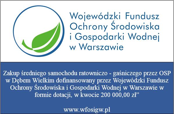 Dofinansowanie z Wojewódzkiego Funduszu Ochrony Środowiska i Gospodarki Wodnej w Warszawie 200 000 zł
